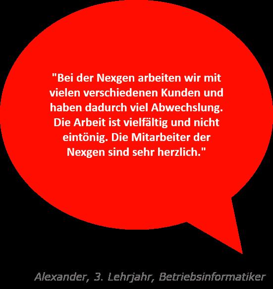 Spruch zur Nexgen von Alexander, 3. Lehrjahr Betriebsinformatik